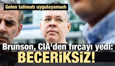 Brunson, CIA'den fırçayı yedi: Beceriksiz