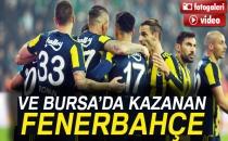 Bursaspor 0-1 Fenerbahçe (Maç Sonucu)