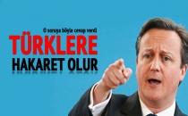 Cameron: Türklere Hakaret Olur!