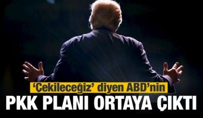 'Çekileceğiz' diyen ABD'nin PKK planı ortaya çıktı