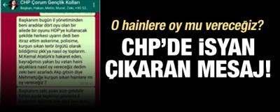 CHP'de mesajlı isyan! O hainlere oy mu vereceğiz?