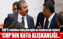 CHP'li Vekilden Kılıçdaroğlu'nu Kızdıracak Sözler!