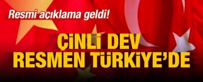 Çin'in en büyüğünden Türkiye hamlesi!