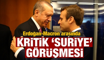 Cumhurbaşkanı Erdoğan ile Macron görüştü