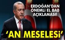 Cumhurbaşkanı Erdoğan: 'An Meselesi'
