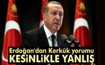 Cumhurbaşkanı Erdoğan'dan Kerkük Yorumu! 'Yanlış Buluyorum'