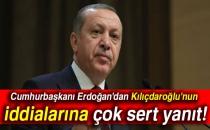 Cumhurbaşkanı Erdoğan'dan Kılıçdaroğlu'nun İddialarına Yanıt!