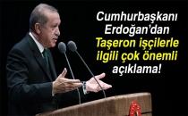 Cumhurbaşkanı Erdoğan'dan Taşeron Müjdesi!