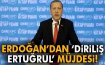 Cumhurbaşkanı Recep Tayyip Erdoğan'dan 'Diriliş Ertuğrul' Müjdesi