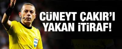 Cüneyt Çakır'ı Yakan İtiraf!