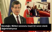 Davutoğlu: Mülteci Sorununu İnsani Bir Sorun Olarak Değerlendiriyoruz