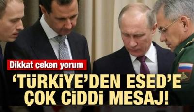 Dikkat çeken yorum! 'Türkiye'den Esad'a mesaj'