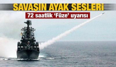 Doğu Akdeniz'deki uçaklara 72 saatlik füze uyarısı