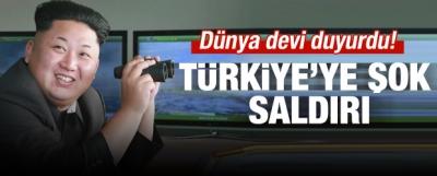 Dünya Devi Duyurdu! Türkiye'ye Şok Saldırı!