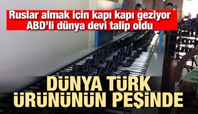 Dünya Türkiye'nin peşinde! Almak için kapı kapı geziyorlar