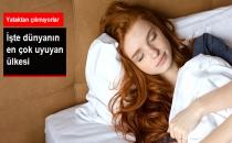 Dünyanın En Çok Uyuyan Ülkesi Belli Oldu!