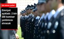Emniyet'e 2 Bin 200 Komiser Yardımcısı Alınacak