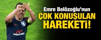 Emre Belözoğlu'nun çok konuşulan hareketi!