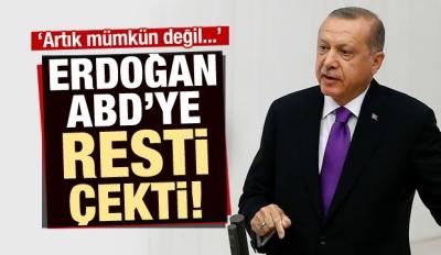 Erdoğan ABD'ye Resti Çekti!