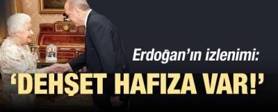 Erdoğan: Dehşet derecede bir hafızası var