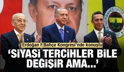 Erdoğan, F.Bahçe kongresinde konuştu