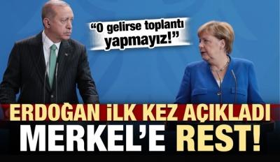 Erdoğan ilk kez açıkladı! Almanya'da resti çekti