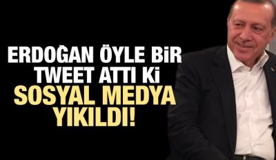 Erdoğan öyle bir tweet attı ki sosyal medya yıkıldı