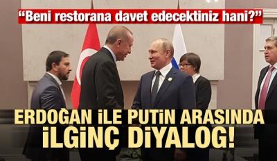 Erdoğan ve Putin arasında ilginç diyalog