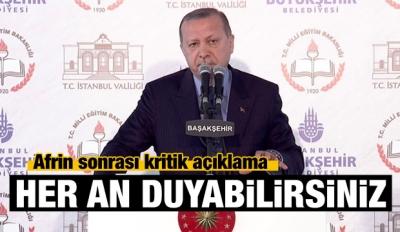 Erdoğan: Yeni hedefi her an duyabilirsiniz!