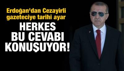 Erdoğan'dan Cezayirli Gazeteciye Ayar!