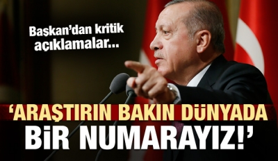 Erdoğan'dan Kritik Açıklamalar!