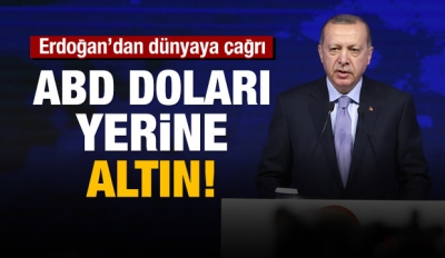 Erdoğan'dan önemli çağrı: Borçlanma altınla olsun!