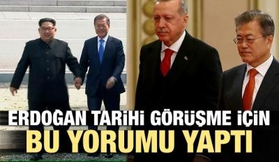 Erdoğan'dan tarihi görüşmeye ilk yorum