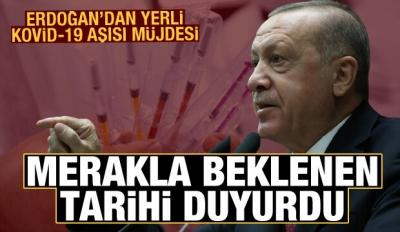 Erdoğan'dan yerli Kovid-19 aşısı açıklaması! Merakla beklenen tarihi duyurdu