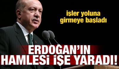 Erdoğan'ın hamlesi işe yaradı!