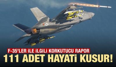 F-35'ler İle İlgili Korkutucu Rapor!