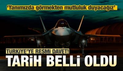 F-35'te tarih belli oldu! Resmi davet yapıldı