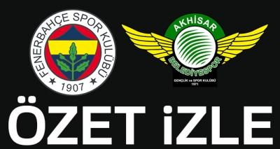 Fenerbahçe 2-3 Akhisar (Maç Sonucu)