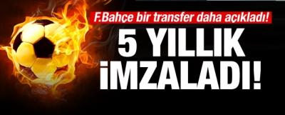 Fenerbahçe transferi açıkladı! 5 yıllık imza...