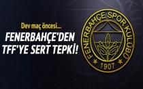 Fenerbahçe'den derbi öncesi TFF'ye tepki