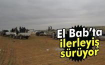 Fırat Kalkanı Harekatı Kapsamında El Bab'ta İlerleyiş Sürüyor