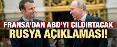 Fransa'dan ABD'yi çıldırtacak 'Rusya' açıklaması!