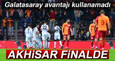 Galatasaray 0-2 Akhisar (Maç Sonucu)
