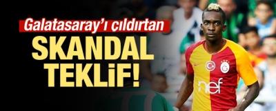 Galatasaray'ı çıldırtan skandal teklif!