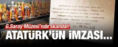 G.Saray Müzesi'nde skandal! Atatürk'ün imzası...