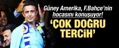 Güney Amerika Fenerbahçe'yi konuşuyor!