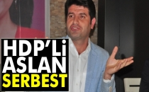 HDP'li Mehmet Ali Aslan Serbest Bırakıldı!