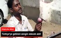 Hindistan'da Sokakta Satılan Mutfak Aleti Girişimciyi Türkiye'de Zengin Eder