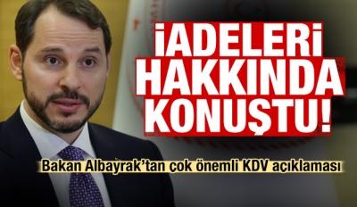 İadeleri hakkında konuştu! Bakan Albayrak'tan önemli KDV açıklaması