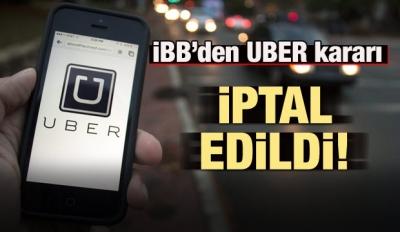 İBB Başkanı Uysal'dan UBER kararı